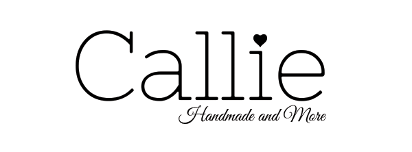 Callie - Handmade & More